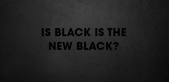 Black New Black